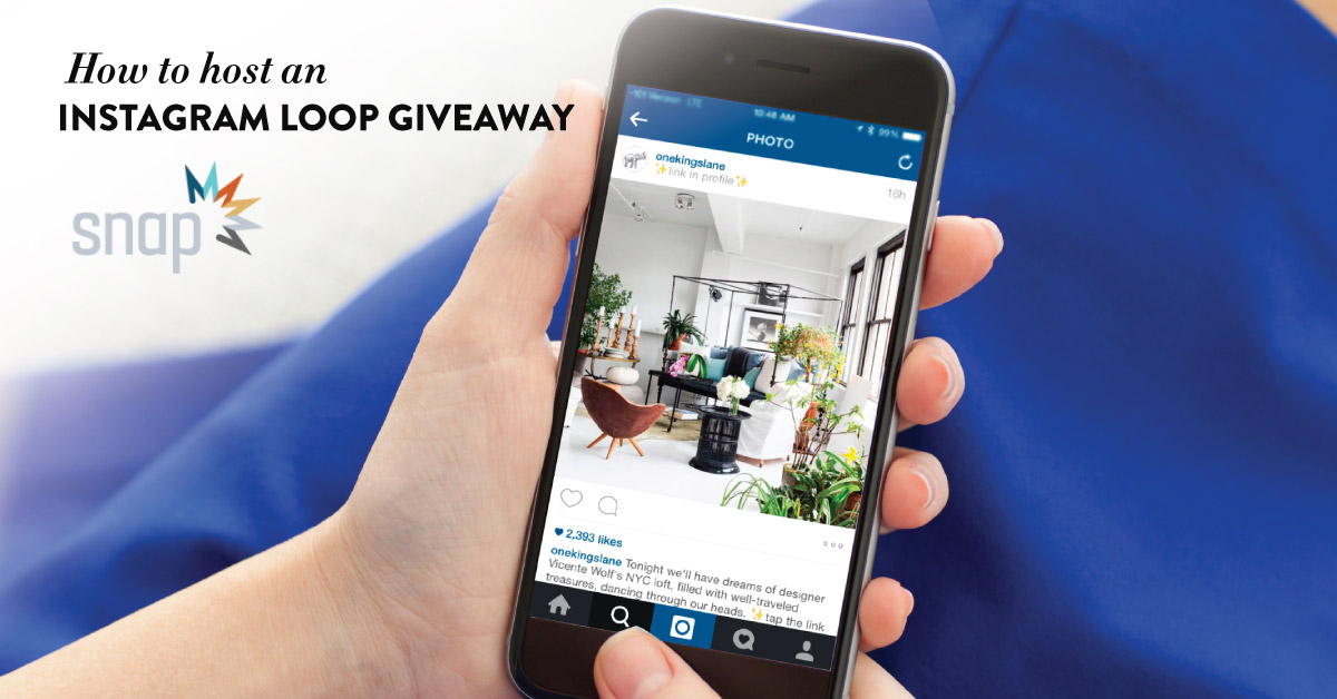 How to Host an Instagram Loop Giveaway | Snap Agency